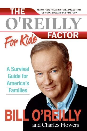 The O'Reilly Factor for Kids - A Survival Guide - cover