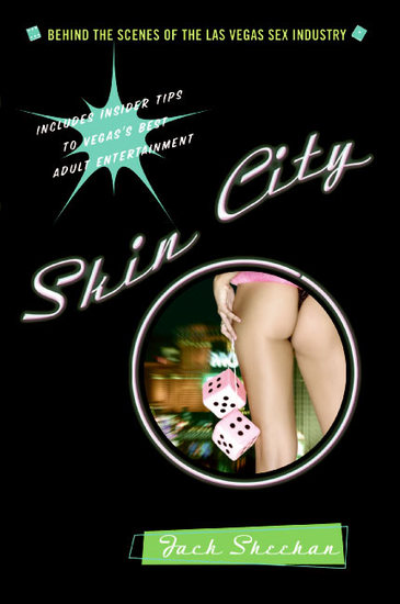 Skin City - Uncovering the Las Vegas Sex Industry - cover