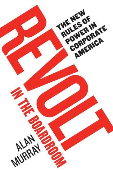 Revolt in the Boardroom - The New Rules of Power in Corporate America - cover