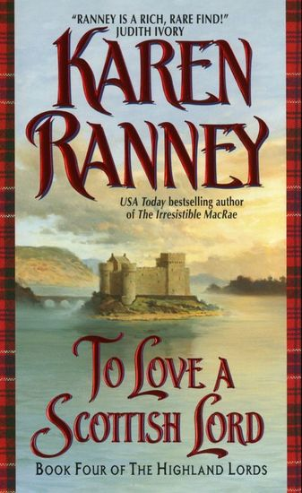 To Love a Scottish Lord - Book Four of the Highland Lords - cover