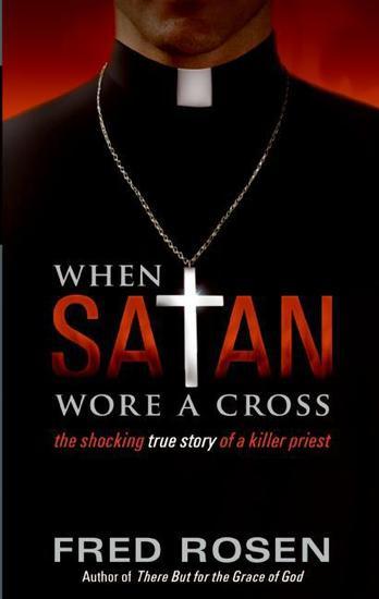 When Satan Wore A Cross - cover