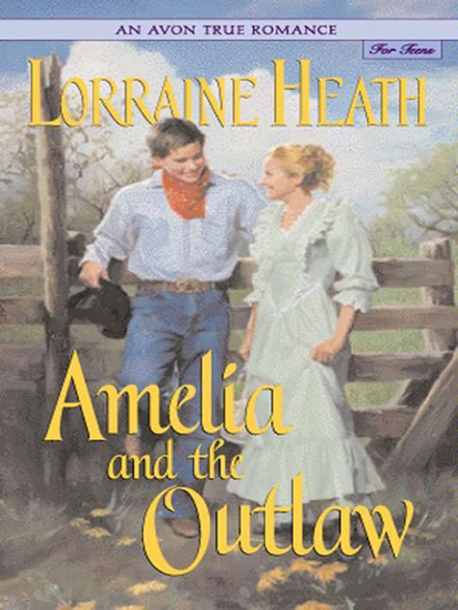 An Avon True Romance: Amelia and the Outlaw - cover