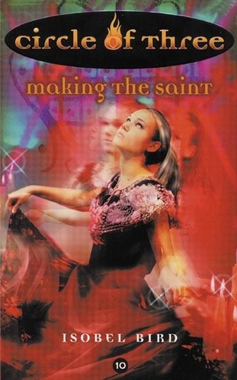 Circle of Three #10: Making the Saint - cover