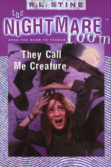 The Nightmare Room #6: They Call Me Creature - cover