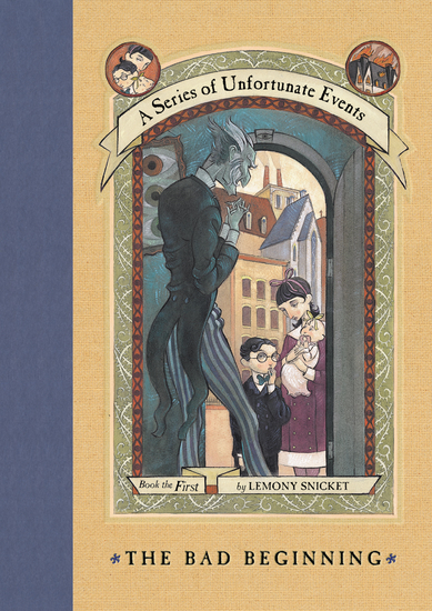 A Series of Unfortunate Events #1: The Bad Beginning - cover