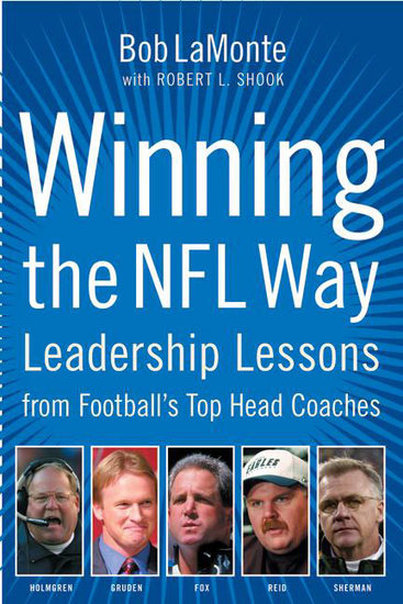 Winning the NFL Way - Leadership Lessons From Football's Top Head Coaches - cover