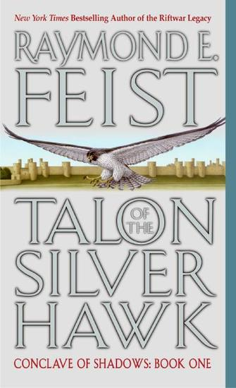Talon of the Silver Hawk - Conclave of Shadows: Book One - cover