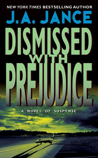 Dismissed with Prejudice - A JP Beaumont Novel - cover