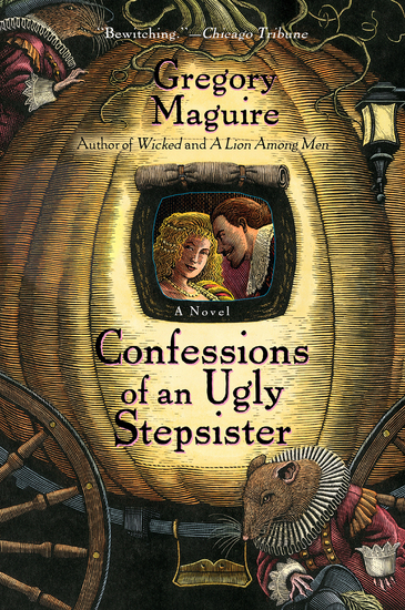 Confessions Of An Ugly Stepsister - A Novel - cover
