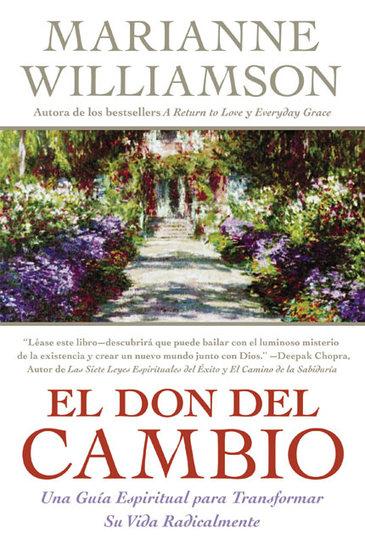 Don del Cambio El - Una Guia Espiritual para Transformar Su Vida Radicalmente - cover