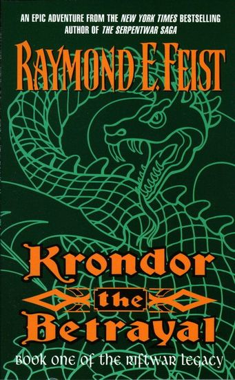 Krondor the Betrayal - Book One Of The Riftwar Legacy - cover