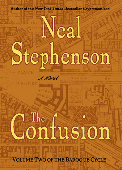 The Confusion - Volume Two of The Baroque Cycle - cover