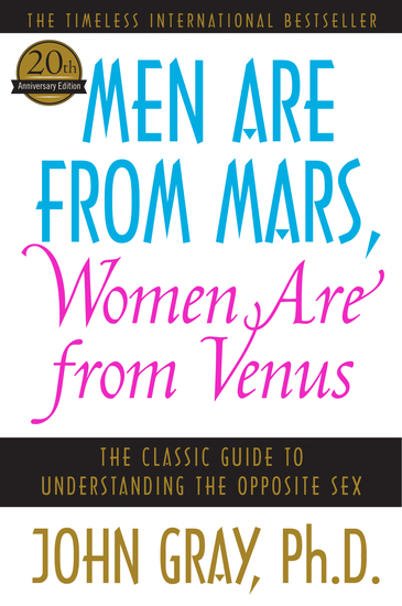 Men Are from Mars Women Are from Venus - Practical Guide for Improving Communication - cover