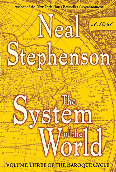The System of the World - Volume Three of the Baroque Cycle - cover