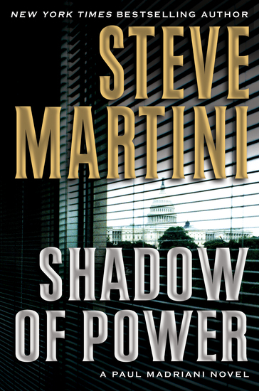 Shadow of Power - A Paul Madriani Novel - cover