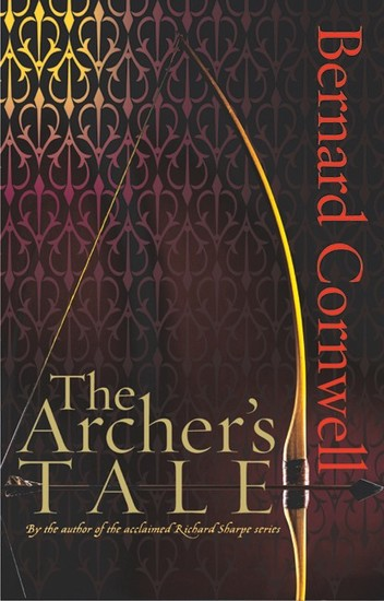 The Archer's Tale - Book One of the Grail Quest - cover