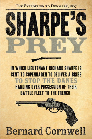 Sharpe's Prey - Richard Sharpe and the Expedition to Denmark 1807 - cover