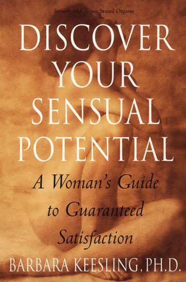 Super Sexual Orgasm - Discover the Ultimate Pleasure Spot: The - cover