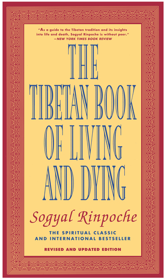 The Tibetan Book of Living and Dying - The Spiritual Classic & International Bestseller: Revised and Updated Edition - cover
