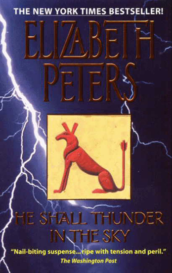 He Shall Thunder in the Sky - An Amelia Peabody Mystery - cover