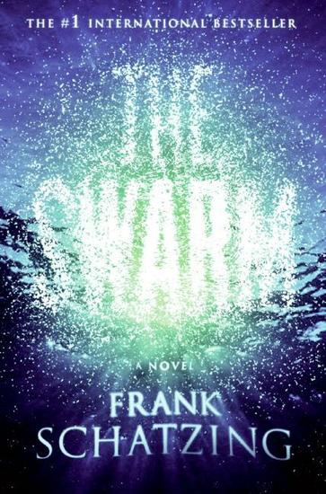 The Swarm - A Novel - cover
