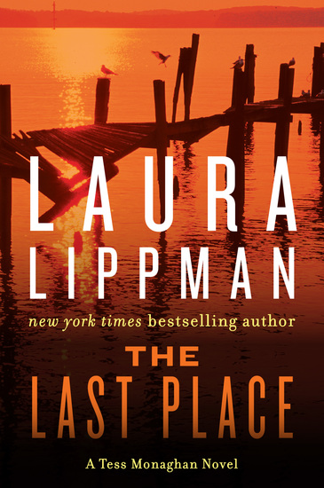 The Last Place - A Tess Monaghan Novel - cover