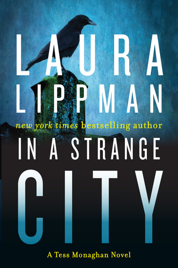 In a Strange City - A Tess Monaghan Novel - cover