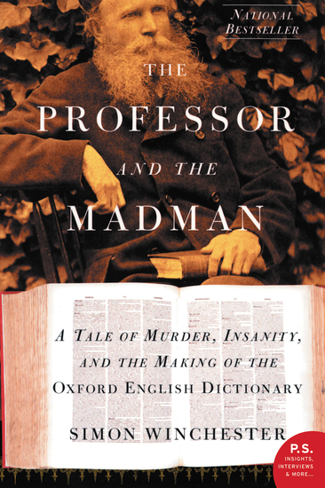 The Professor and the Madman - A Tale of Murder Insanity and the Making of the Oxford English Dictionary - cover