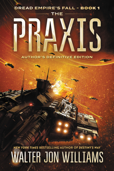 The Praxis - Dread Empire's Fall - cover