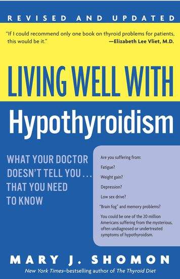 Living Well with Hypothyroidism - What Your Doctor Doesn't Tell Youthat - cover