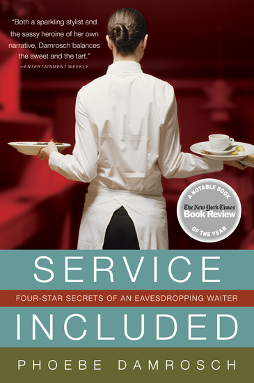 Service Included - Four-Star Secrets of an Eavesdropping Waiter - cover