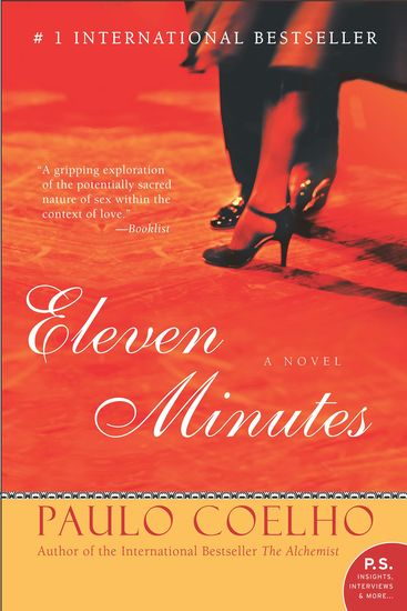 Eleven minutes paulo coelho reviews, summary, story, price.