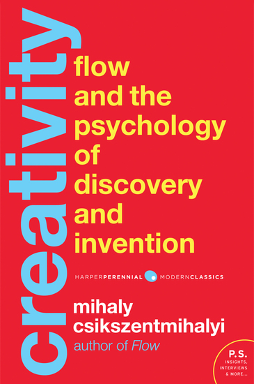 Creativity - Flow and the Psychology of Discovery and - cover