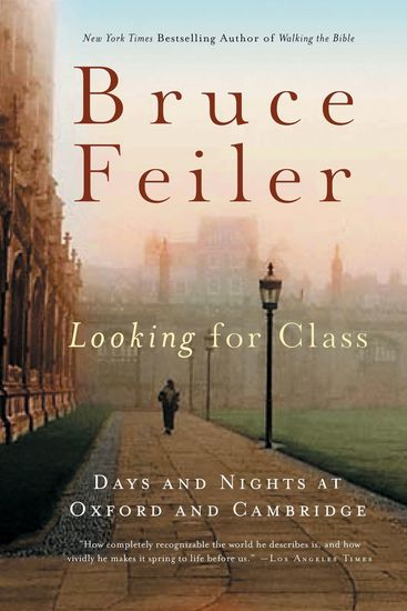 Looking for Class - Days and Nights at Oxford and Cambridge - cover