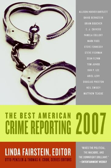 The Best American Crime Reporting 2007 - cover