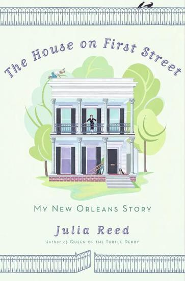 The House on First Street - My New Orleans Story - cover