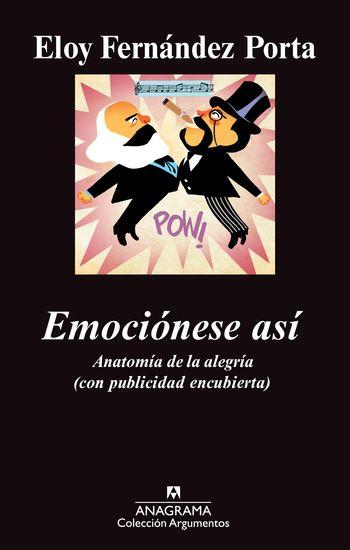 Emociónese así - Anatomía de la alegría (con publicidad encubierta) - cover