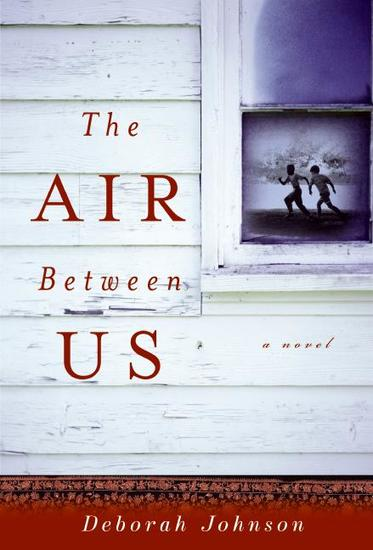 The Air Between Us - A Novel - cover