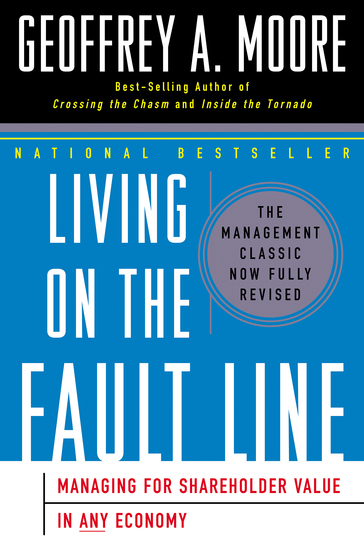 Living on the Fault Line Revised Edition - Managing for Shareholder Value in Any Economy - cover
