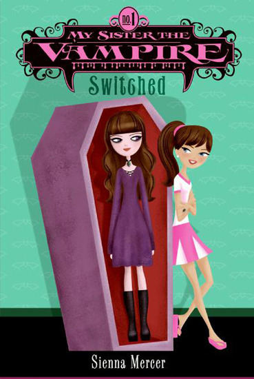 My Sister the Vampire #1: Switched - cover