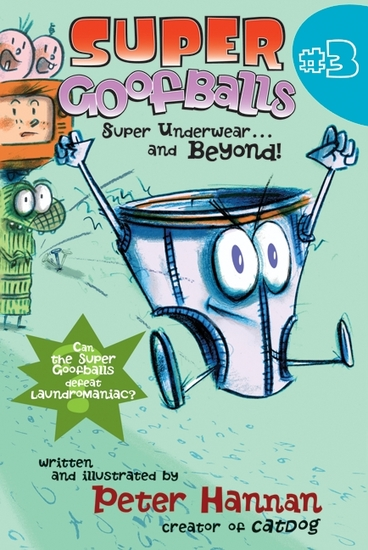 Super Goofballs Book 3: Super Underwearand Beyond! - cover