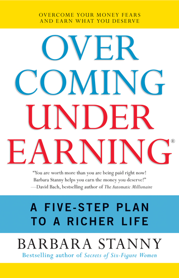 Overcoming Underearning(TM) - A Simple Guide to a Richer Life - cover