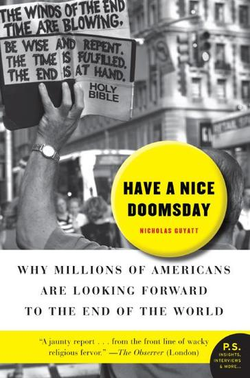 Have a Nice Doomsday - Why Millions of Americans are Looking - cover