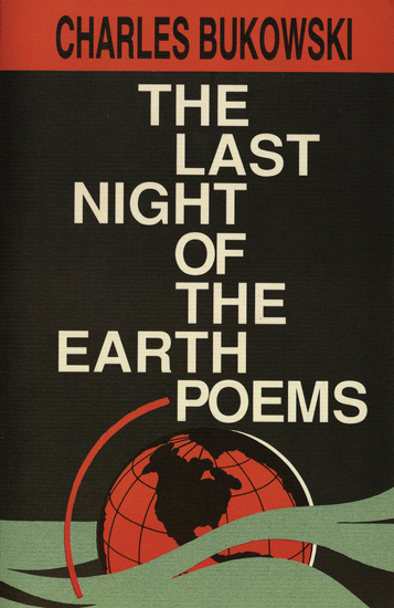 The Last Night of the Earth Poems - cover