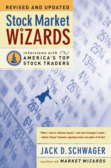 Stock Market Wizards - Interviews with America's Top Stock Traders - cover
