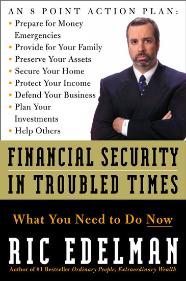Financial Security in Troubled Times - What You Need to Do Now - cover