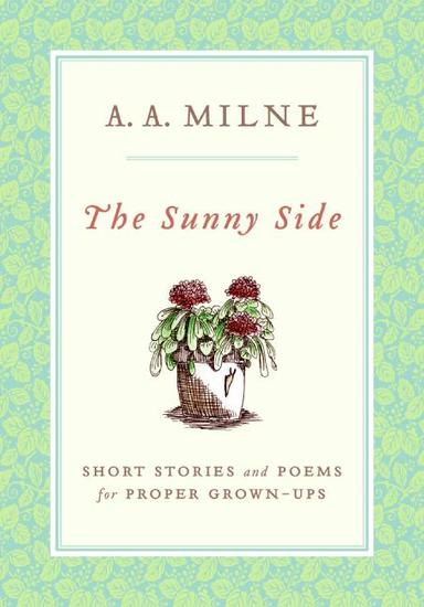 The Sunny Side - Short Stories and Poems for Proper Grown-Ups - cover