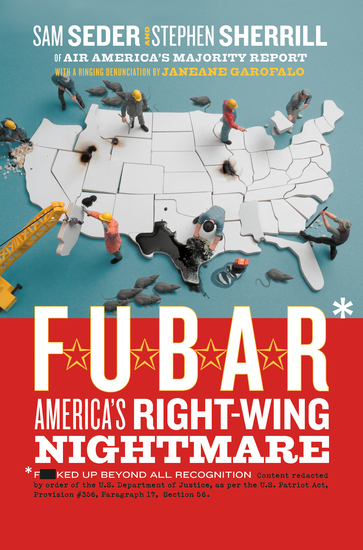 FUBAR - How the Right Wing Has Stolen America - cover