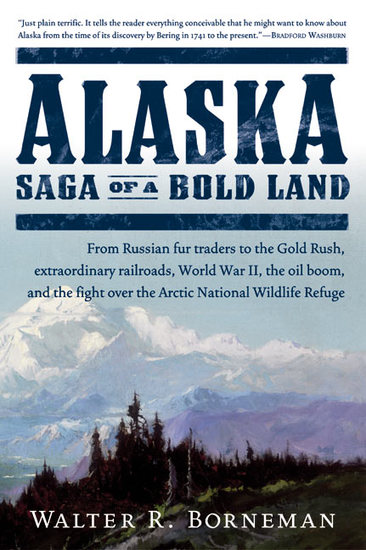 Alaska - Saga of a Bold Land - cover