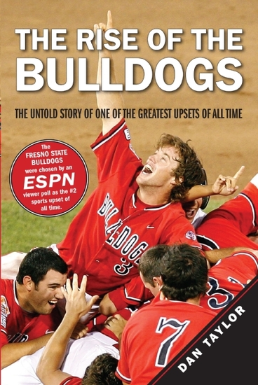 The Rise of the Bulldogs - The Untold Story of One of the Greatest Upsets of All Time - cover